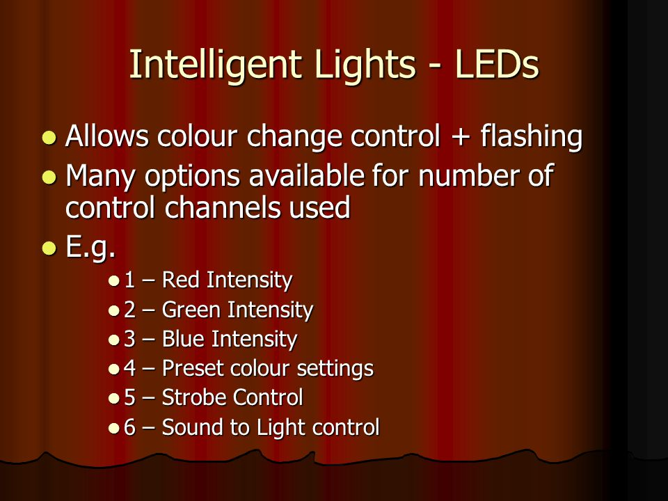 Intelligent Lights - LEDs