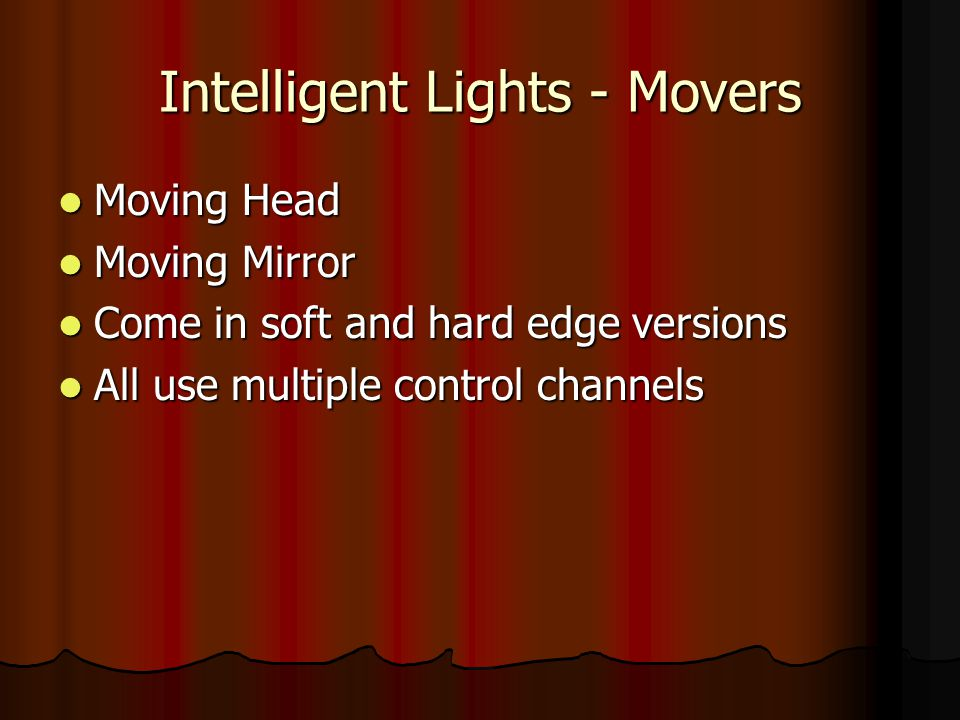 Intelligent Lights - Movers