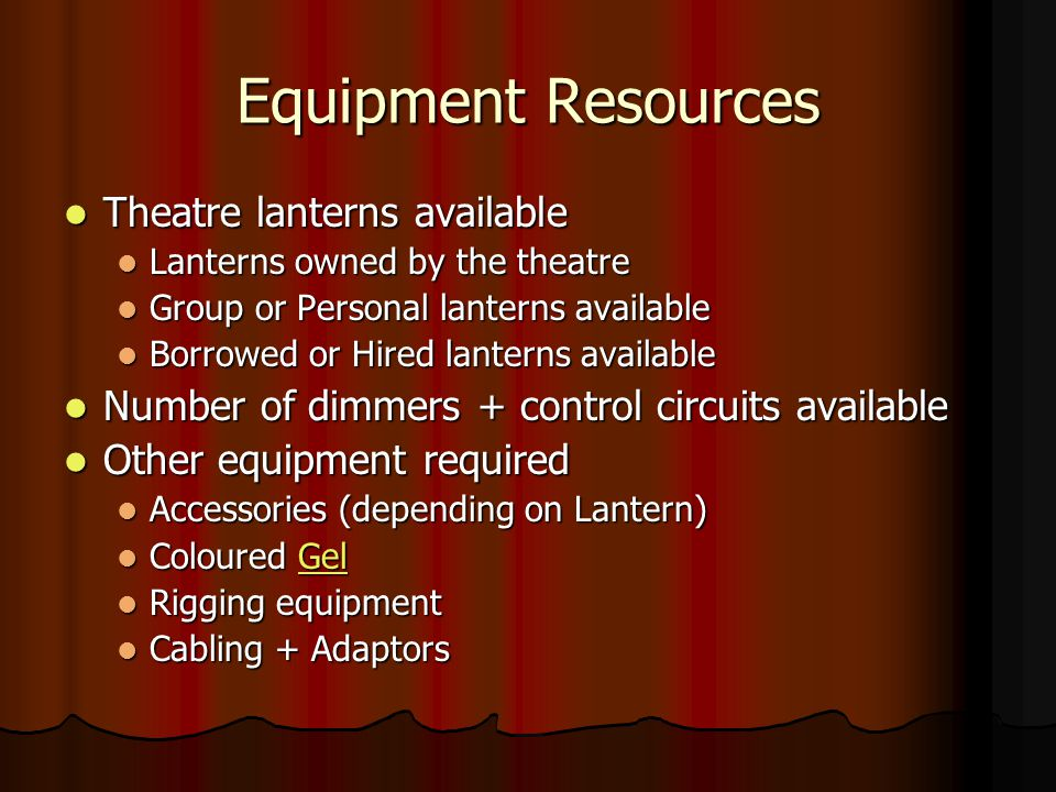 Equipment Resources Theatre lanterns available