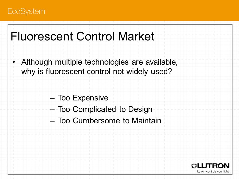 Fluorescent Control Market