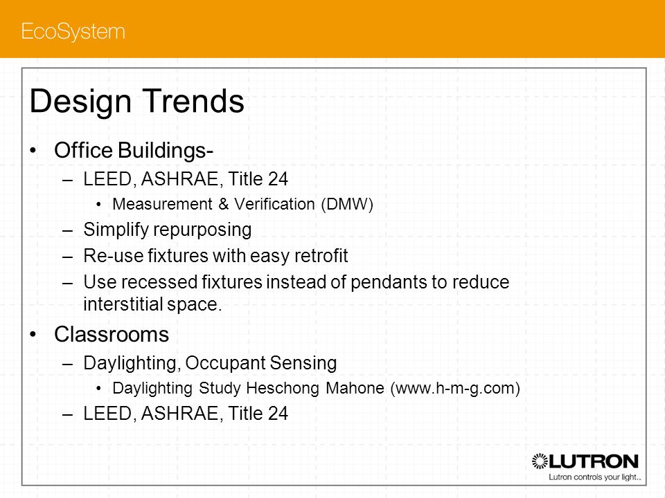 Design Trends Office Buildings- Classrooms LEED, ASHRAE, Title 24