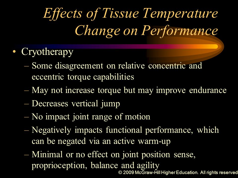 Effects of Tissue Temperature Change on Performance