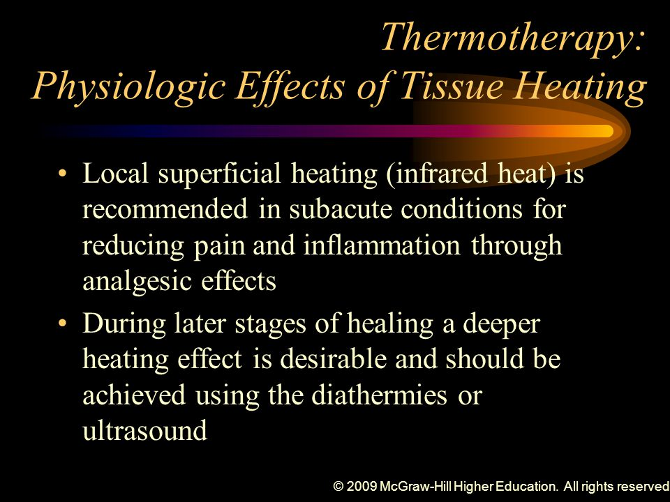 Thermotherapy: Physiologic Effects of Tissue Heating