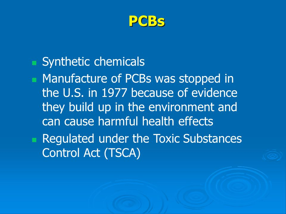 PCBs Synthetic chemicals