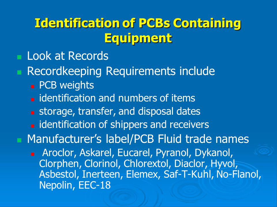 Identification of PCBs Containing Equipment