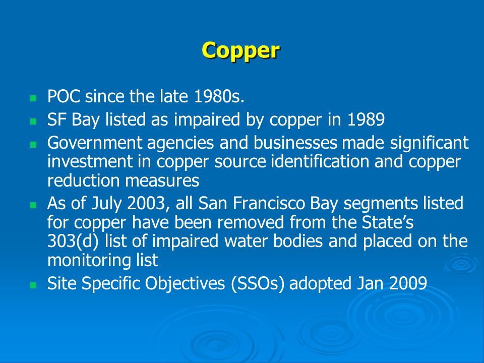 Copper POC since the late 1980s.