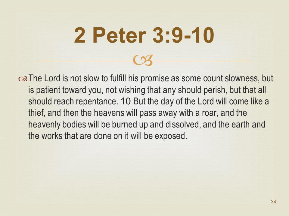 2 Peter 3:9-10 