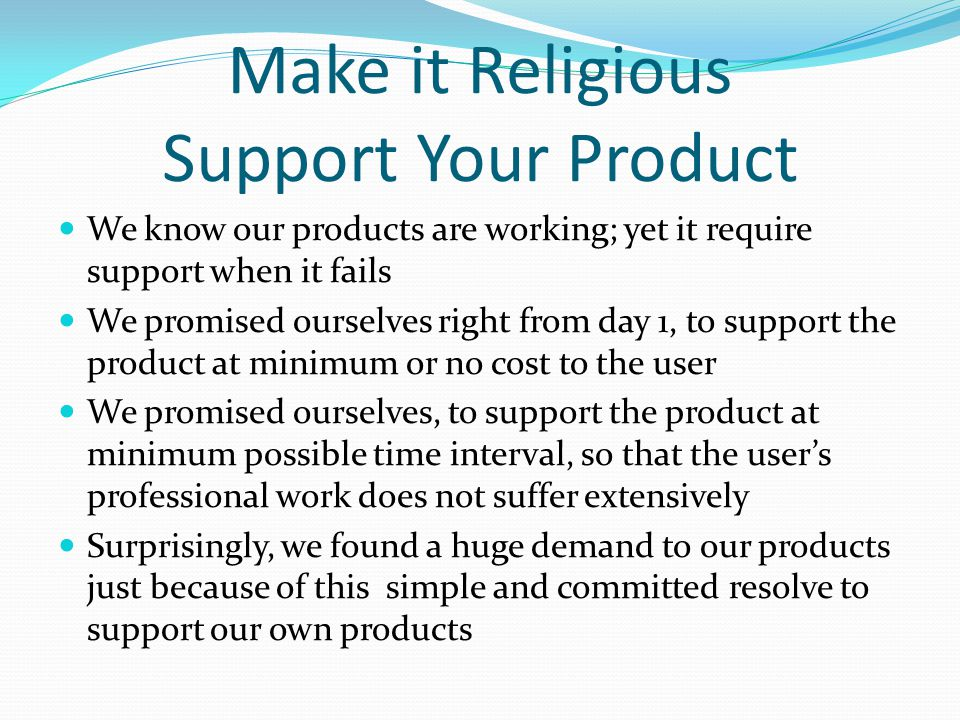 Make it Religious Support Your Product