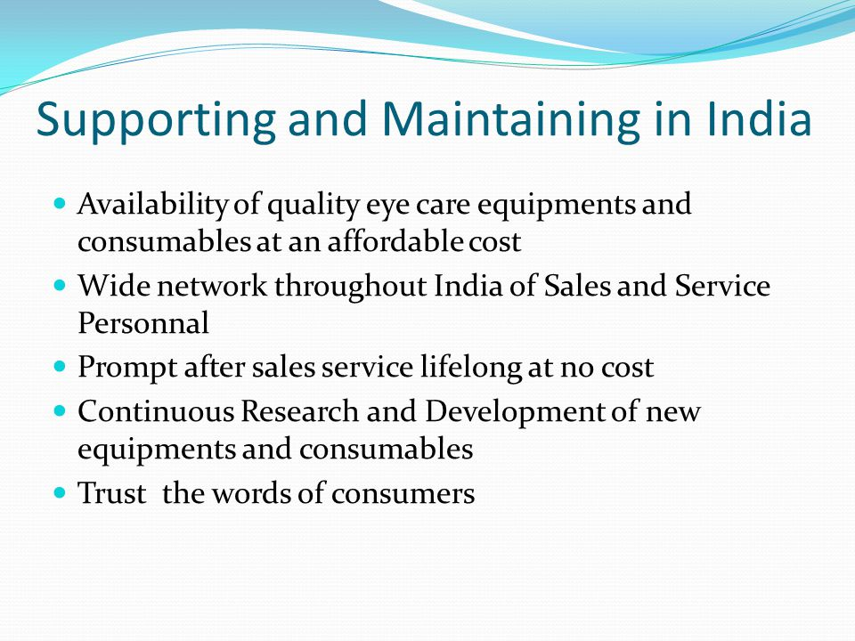 Supporting and Maintaining in India