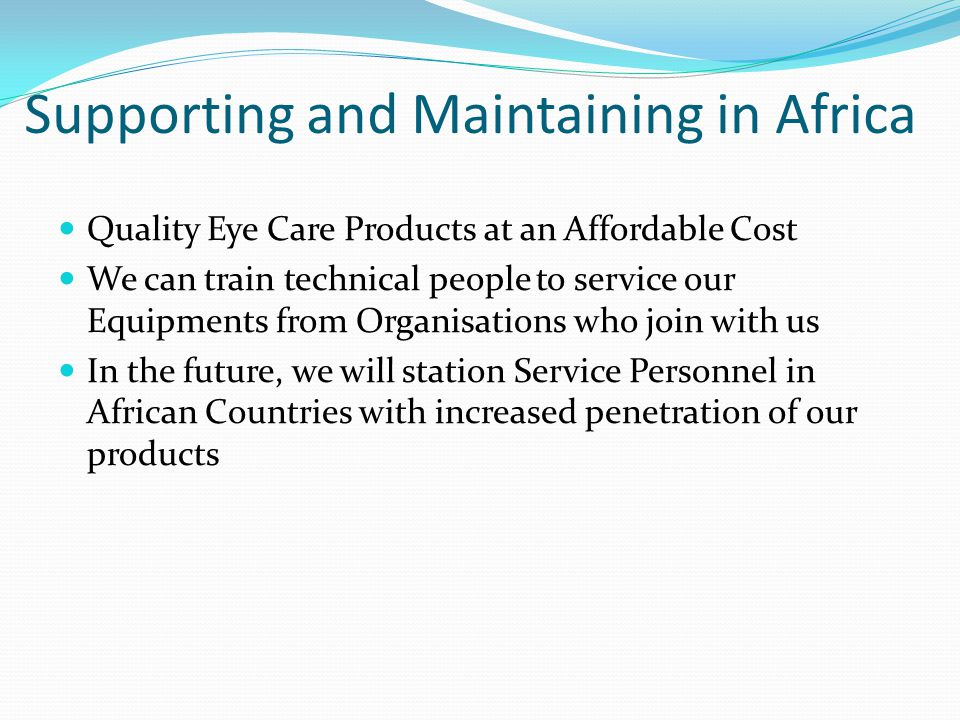 Supporting and Maintaining in Africa