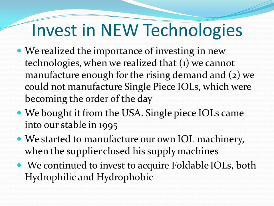 Invest in NEW Technologies
