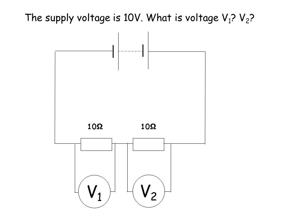 The supply voltage is 10V. What is voltage V1 V2