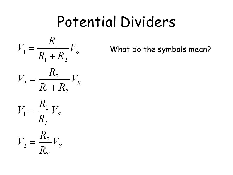 Potential Dividers What do the symbols mean