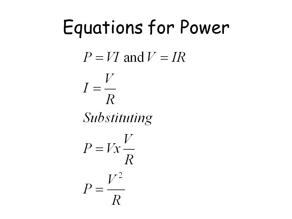 Equations for Power