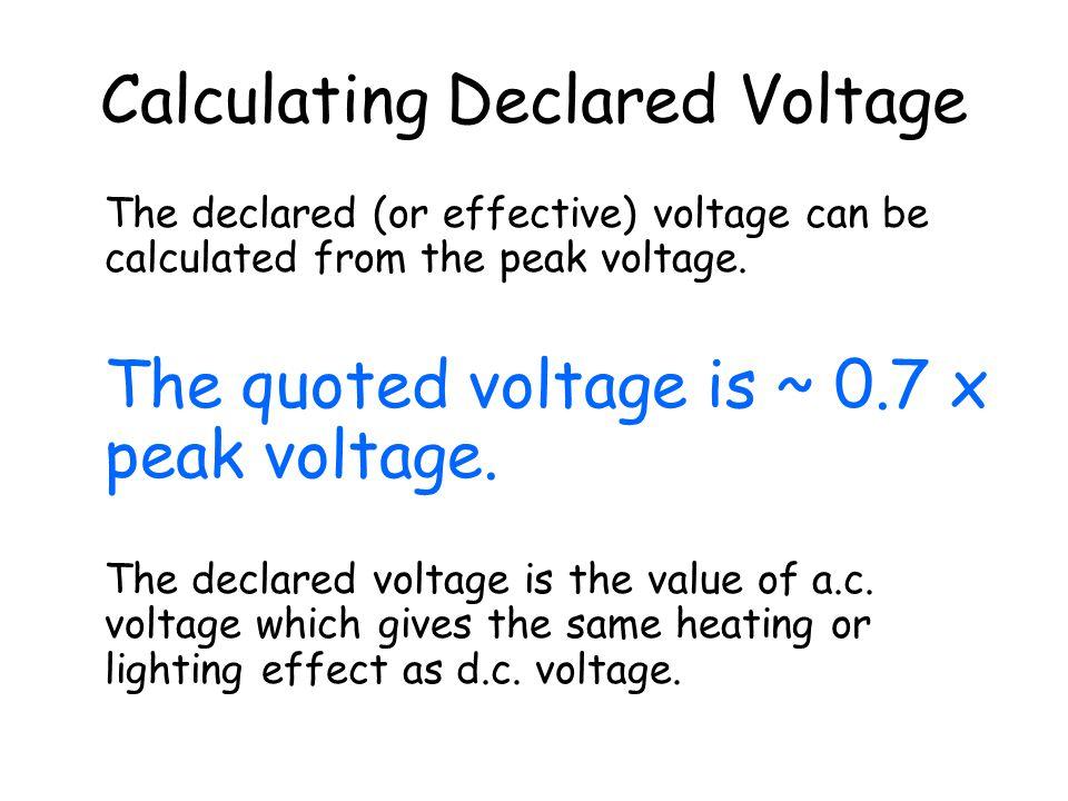 Calculating Declared Voltage