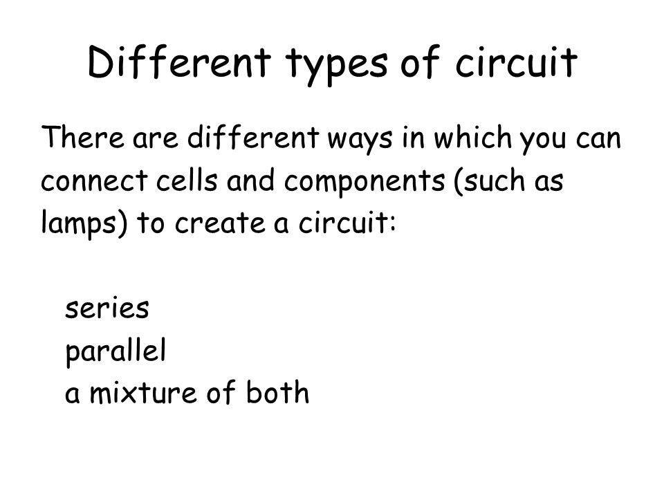 Different types of circuit