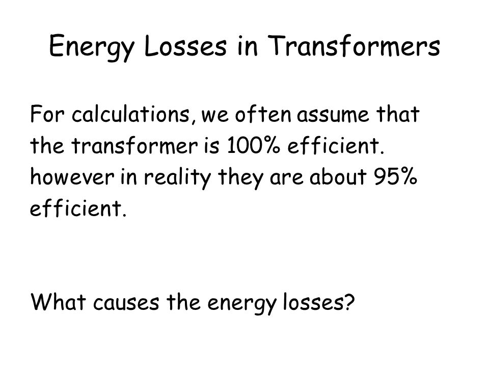 Energy Losses in Transformers