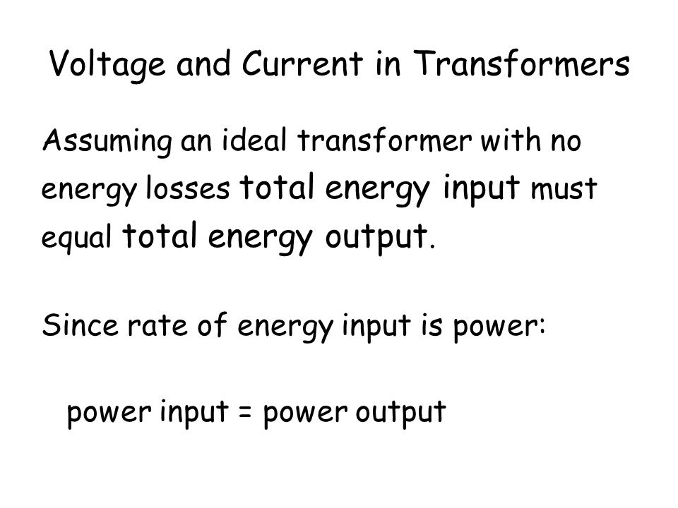Voltage and Current in Transformers