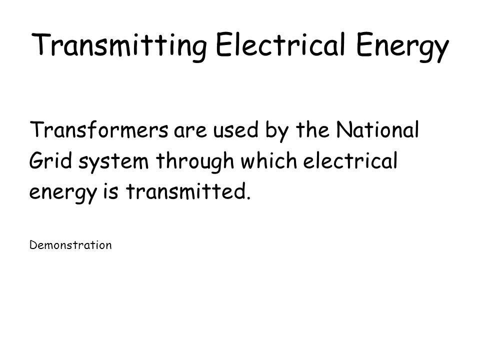 Transmitting Electrical Energy