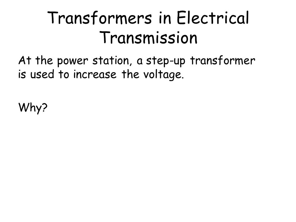 Transformers in Electrical Transmission