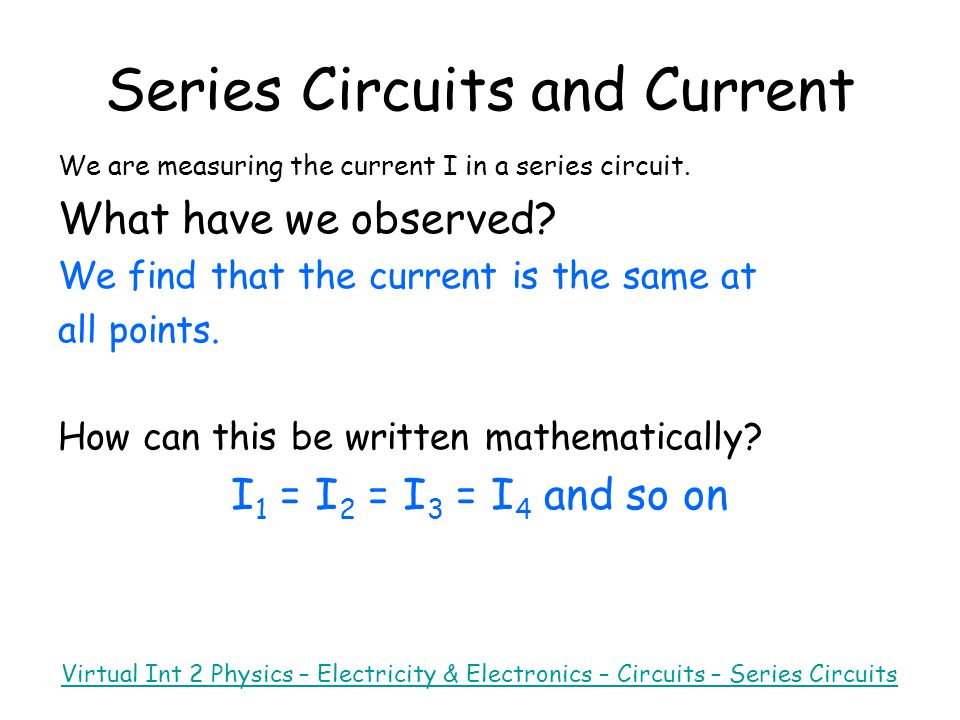 Series Circuits and Current