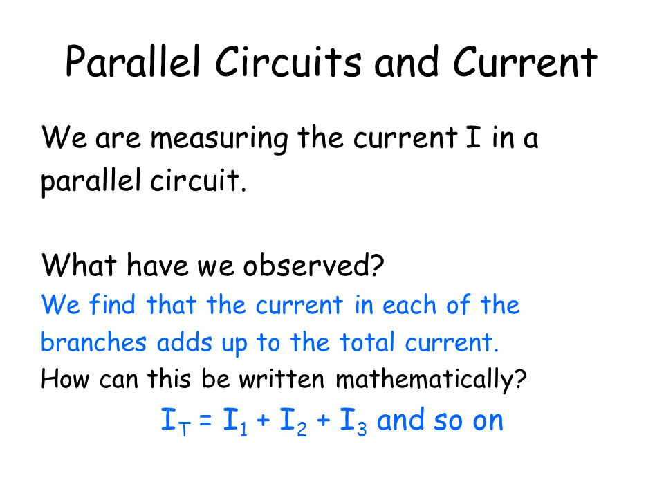 Parallel Circuits and Current