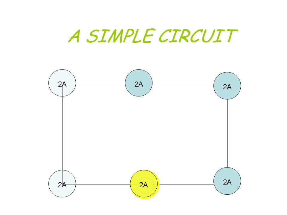 A SIMPLE CIRCUIT 2A 2A 2A 2A 2A 2A