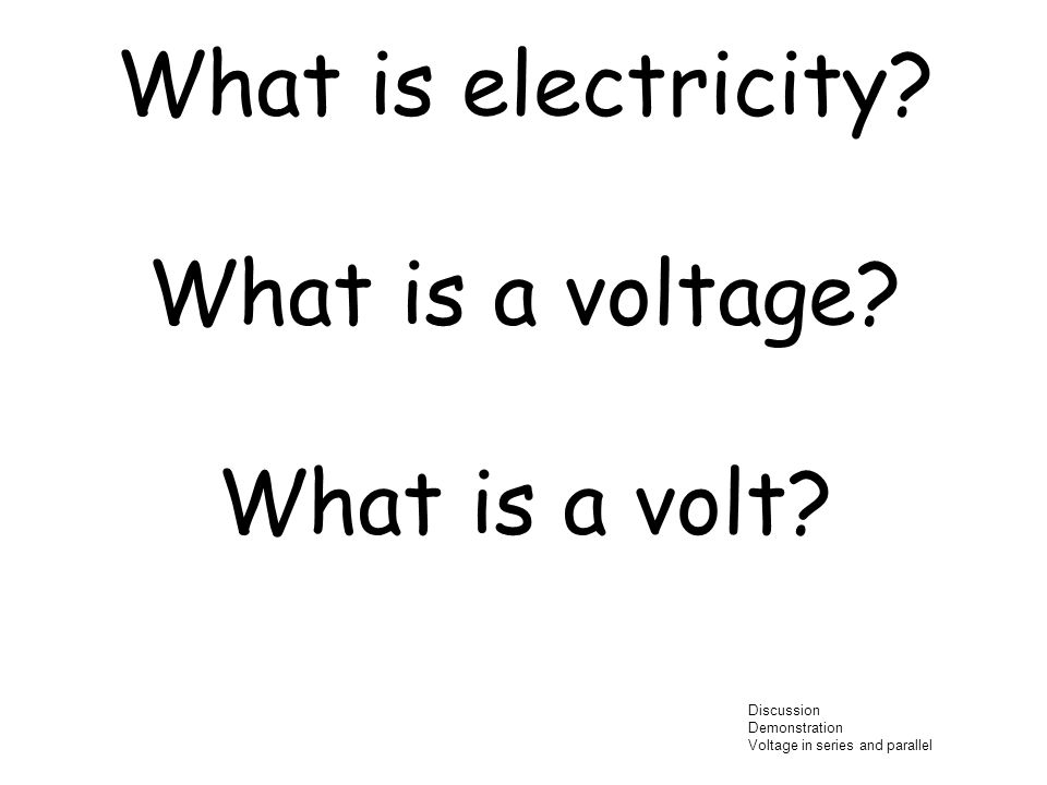 What is electricity What is a voltage What is a volt