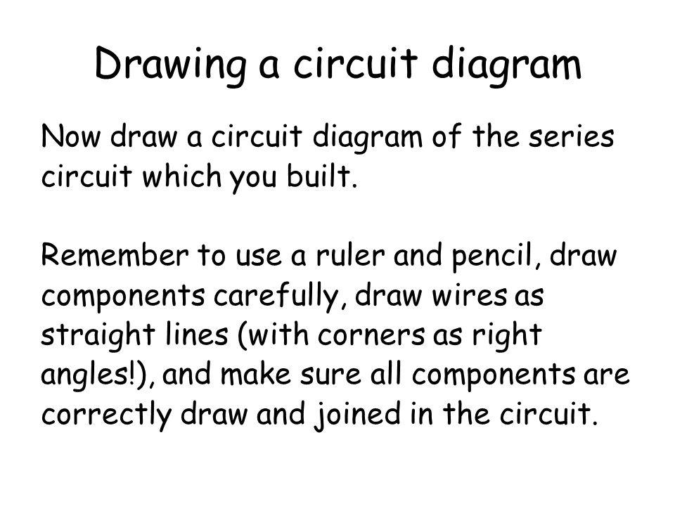 Drawing a circuit diagram