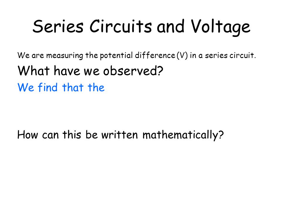Series Circuits and Voltage