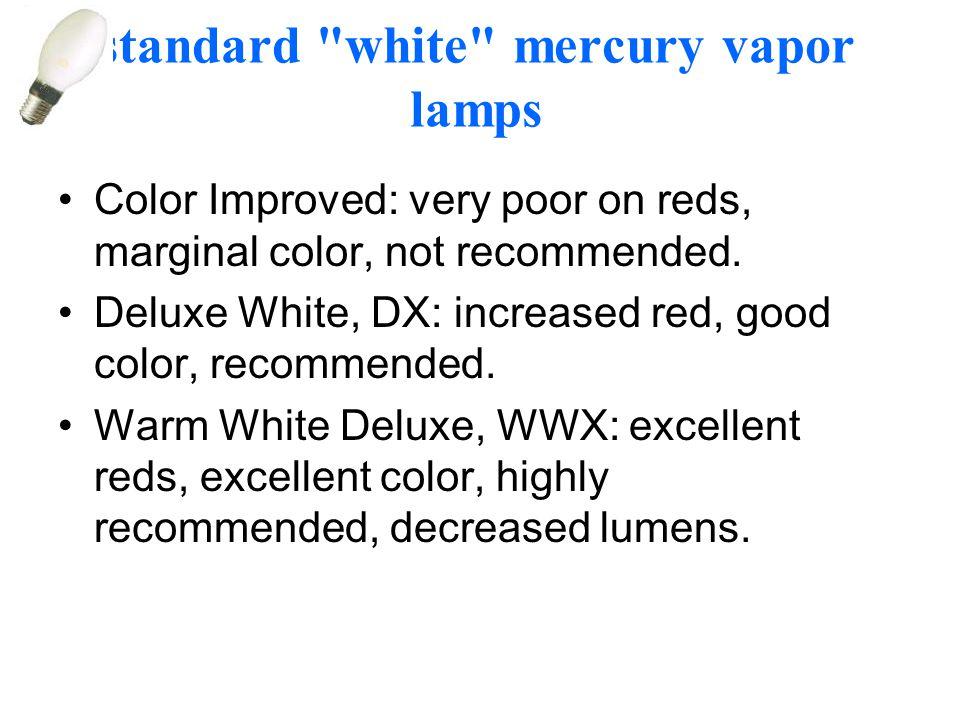 standard white mercury vapor lamps