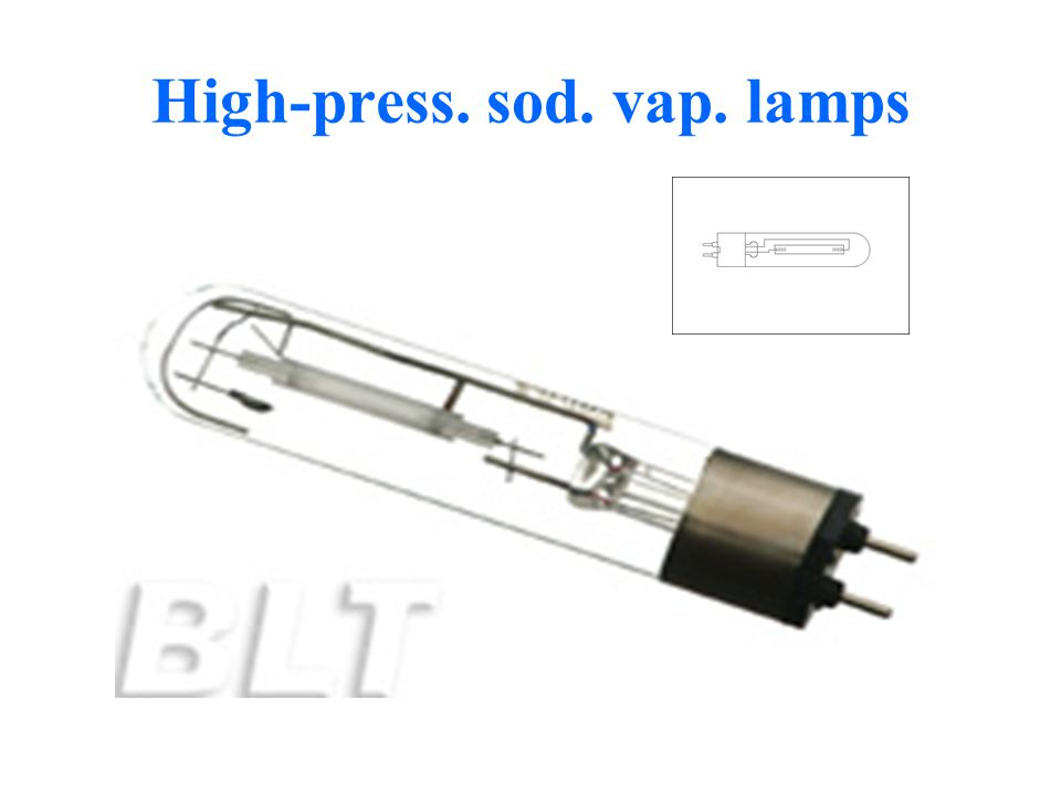 High-press. sod. vap. lamps