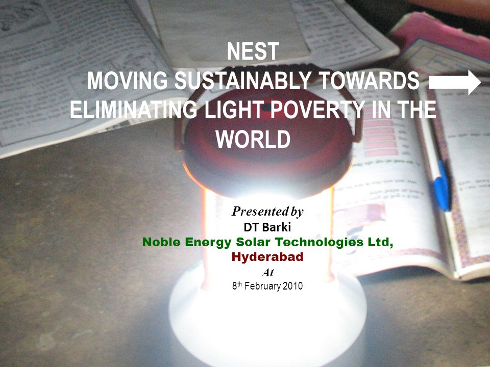 NEST MOVING SUSTAINABLY TOWARDS ELIMINATING LIGHT POVERTY IN THE WORLD