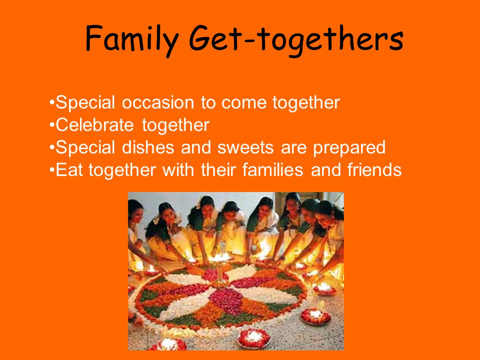 Family Get-togethers Special occasion to come together