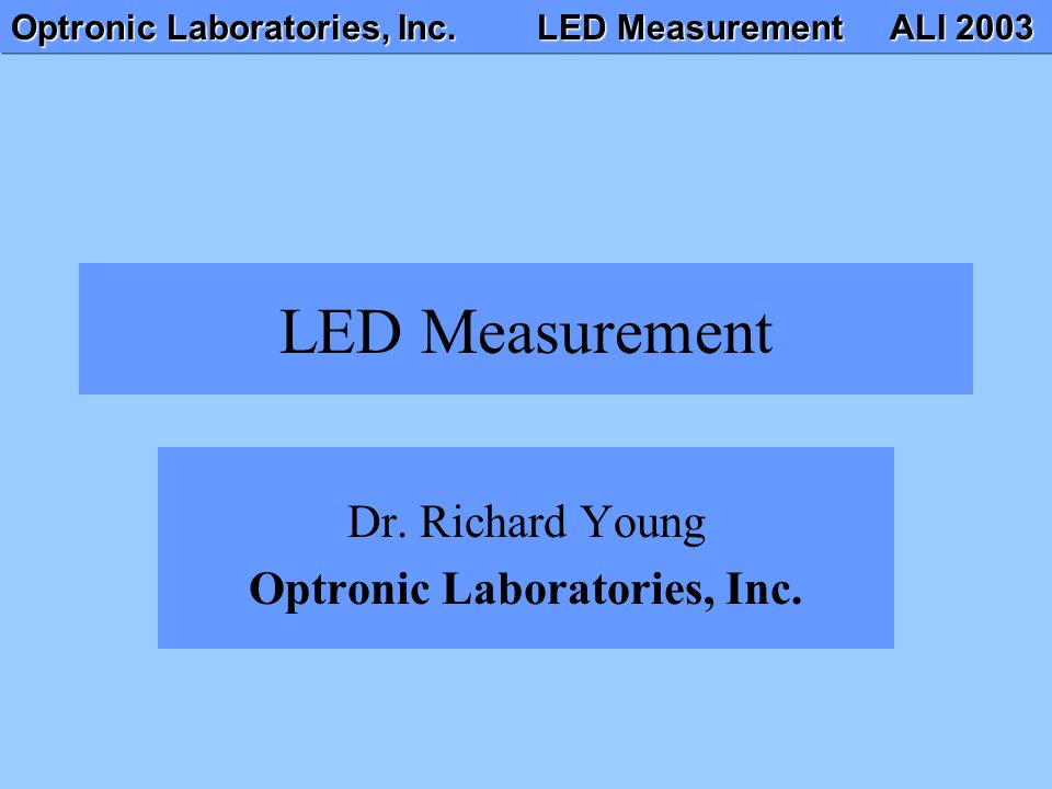 Dr. Richard Young Optronic Laboratories, Inc.