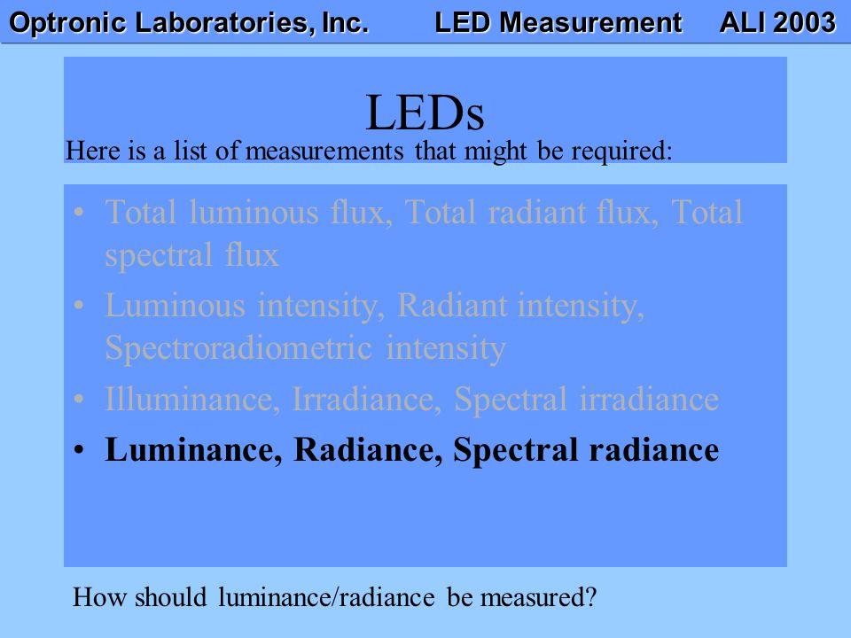 LEDs Total luminous flux, Total radiant flux, Total spectral flux