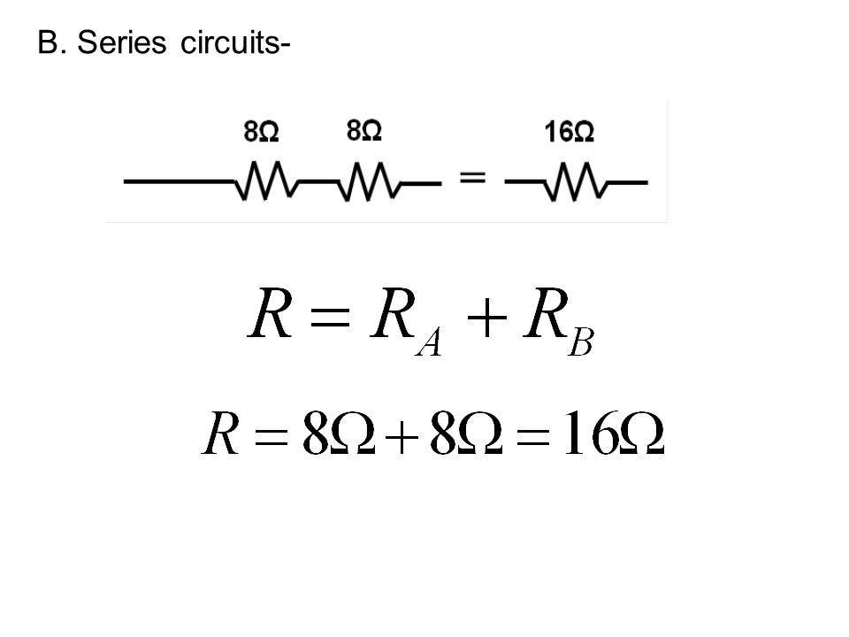 B. Series circuits-