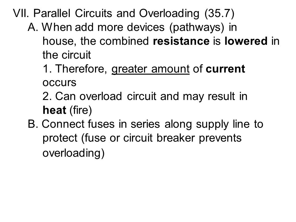 VII. Parallel Circuits and Overloading (35.7)