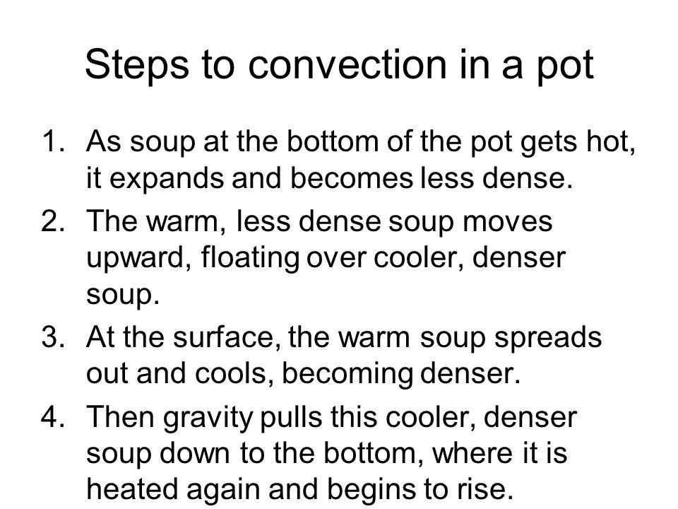 Steps to convection in a pot