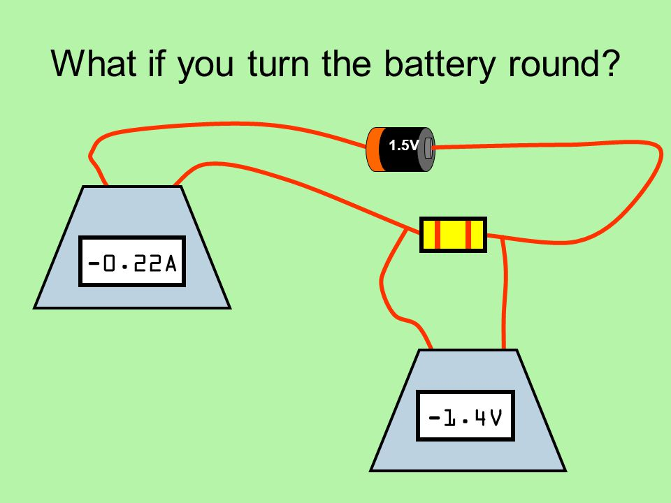 What if you turn the battery round