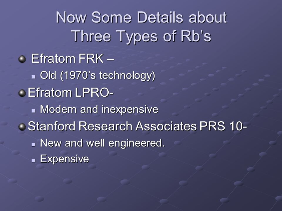 Now Some Details about Three Types of Rb's
