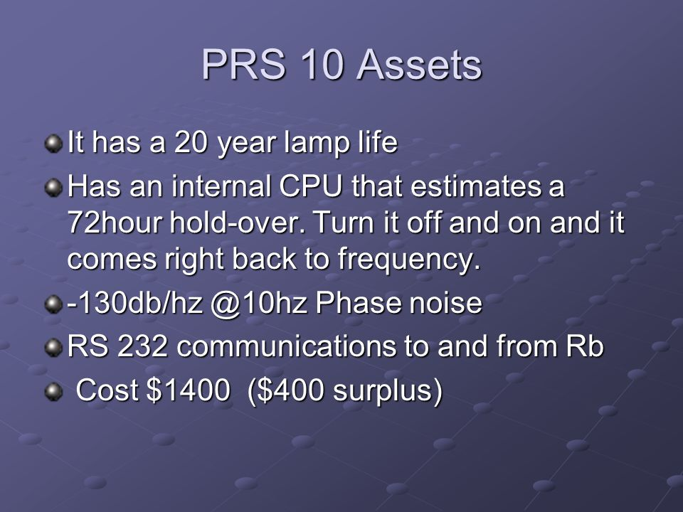 PRS 10 Assets It has a 20 year lamp life