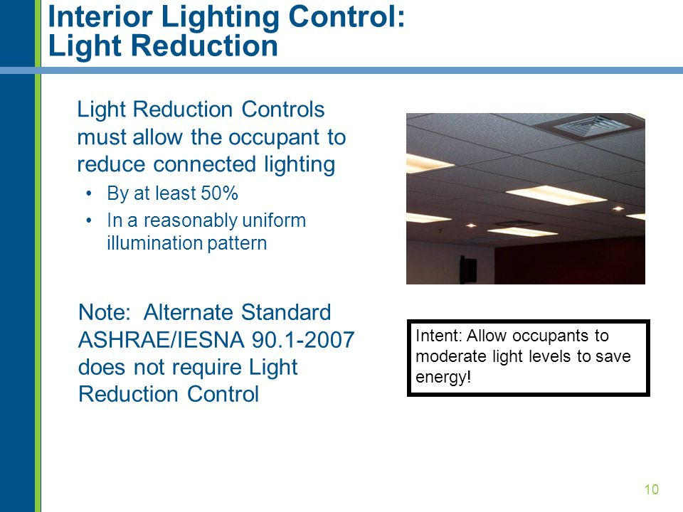 Interior Lighting Control: Light Reduction