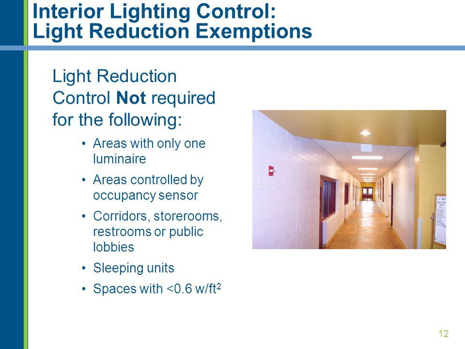 Interior Lighting Control: Light Reduction Exemptions