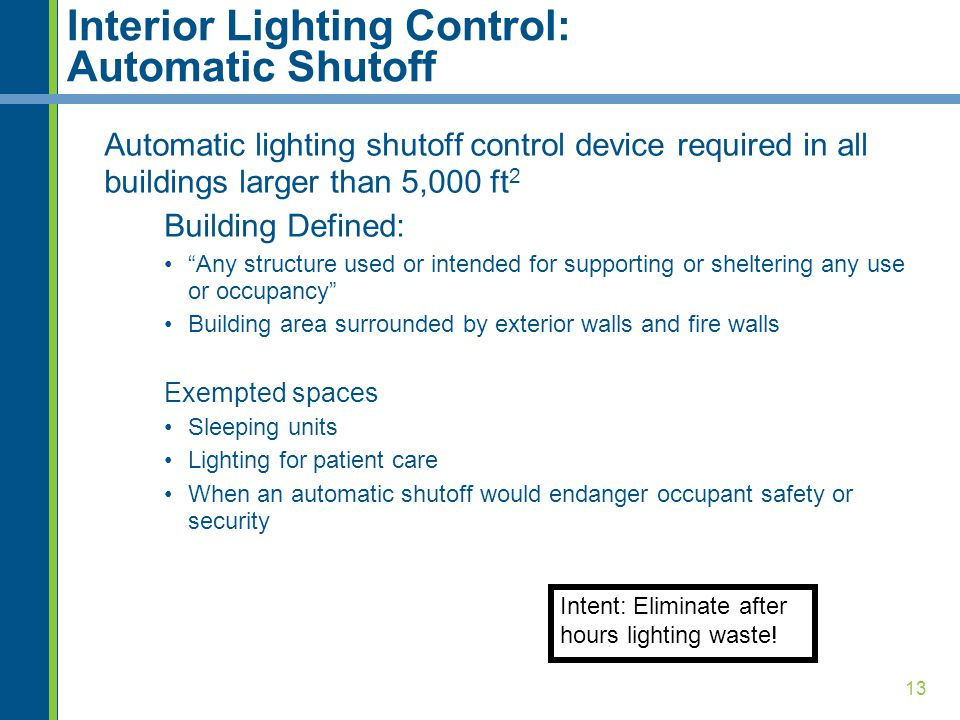 Interior Lighting Control: Automatic Shutoff