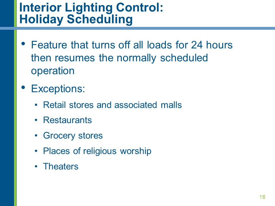 Interior Lighting Control: Holiday Scheduling