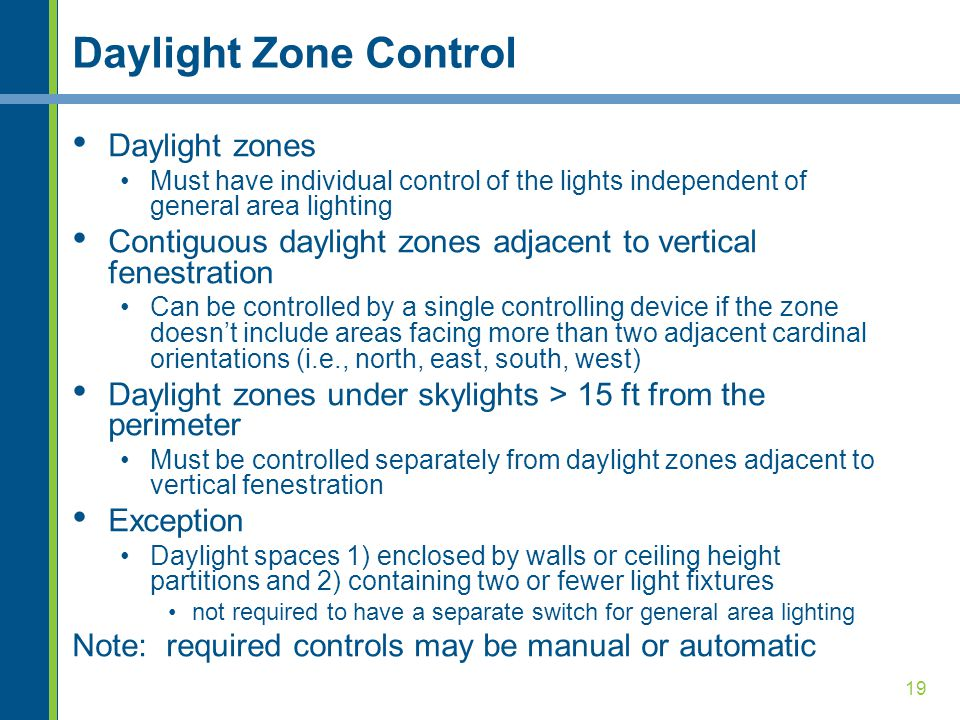 Daylight Zone Control Daylight zones