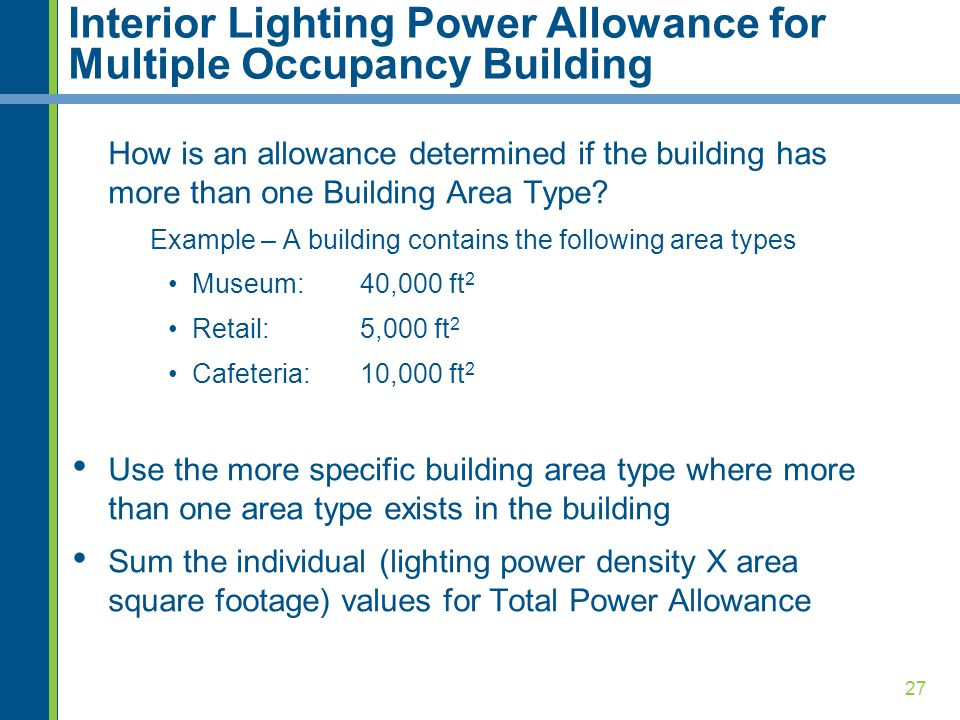 Interior Lighting Power Allowance for Multiple Occupancy Building