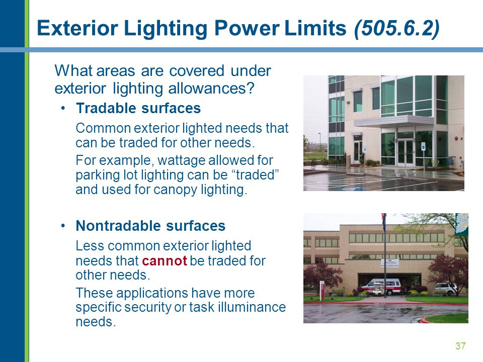 Exterior Lighting Power Limits (505.6.2)
