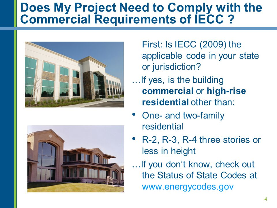 Does My Project Need to Comply with the Commercial Requirements of IECC